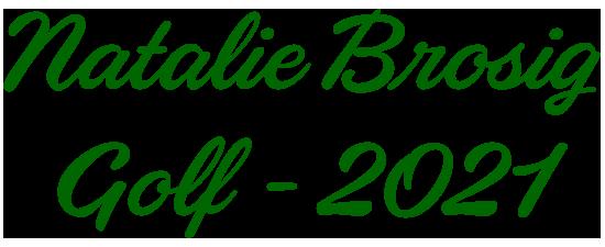 Natalie Brosig Golf (2021)